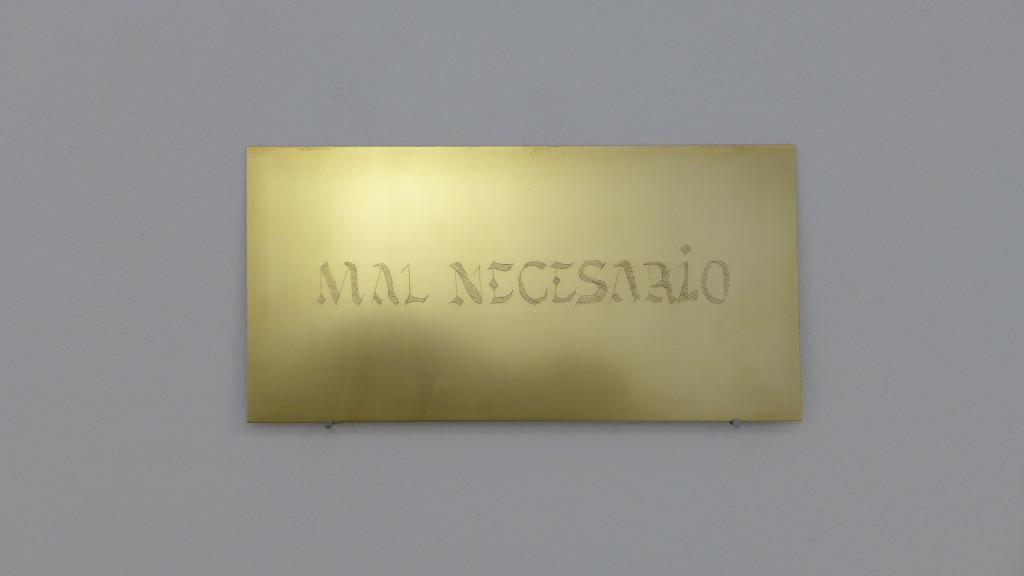 MAL NECESARIO Necessary Evil Zinc, lithography, 17x 8,5cm 2015